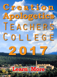 Creation Apologetics Teachers College 2017