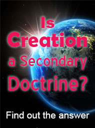 Is Creation a Secondary Doctrine?