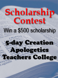Creation Apologetics Teachers College Scholarship