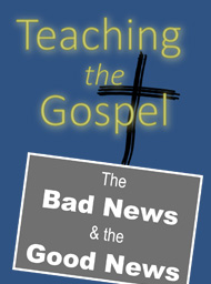 Teaching the Gospel